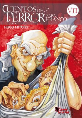 Cuentos de Terror para Franco - Vol.VII